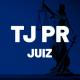 Concurso TJ PR Juiz