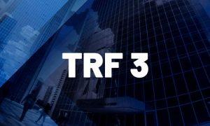 Concurso TRF 3 Juiz: edital em breve! Inicial de R$ 32 mil!