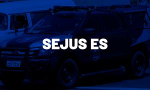 Concurso Sejus ES em 2022 com 600 vagas! Comissão formada