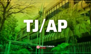 Concurso TJ AP: AUTORIZADO! Iniciais de até R$ 7,1 mil! VEJA!