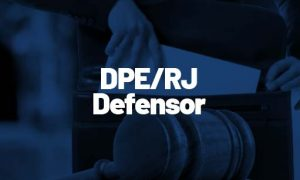 Concurso DPE RJ Defensor: provas ADIADAS para junho
