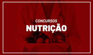 Concursos Nutrição 2021: confira os editais para nutricionistas