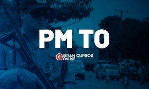 Concurso PM TO: Começaram as INSCRIÇÕES! 1.000 vagas. VEJA!