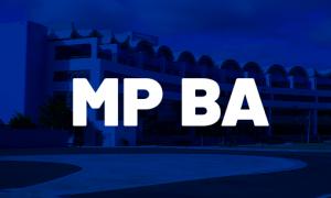 Concurso MP BA: últimos editais publicados em 2017; veja detalhes