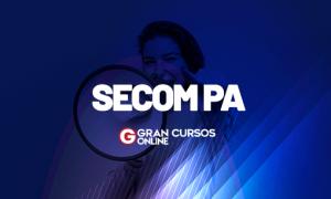 Concurso Secom PA: 6 aprovados já foram nomeados. VEJA