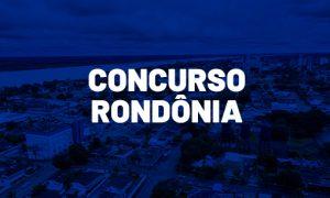 Concursos RO 2020: confira as previsões para Rondônia!