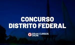 Concursos DF: PLDO 2022 aprovado com 11,6 mil vagas!