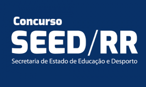 Concurso SEED RR: Edital IMINENTE; 650 vagas! Confira!