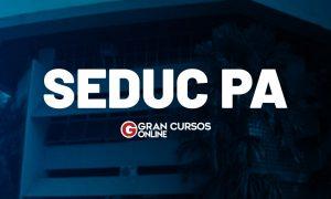 Concurso SEDUC PA: Recebe recomendação de concurso para efetivos.