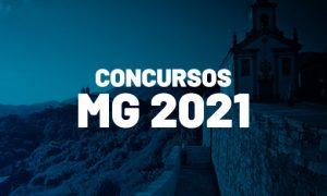 Concursos MG 2021: inicial de até R$ 13,5 mil! VEJA!