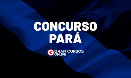 Concursos PARÁ 2021