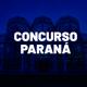 Concursos PR 2021: confira aqui os certames previstos para o Paraná!