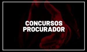 Concursos Procurador 2021: Confira AQUI as previsões!