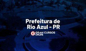 Concurso Prefeitura Rio Azul PR: provas remarcadas VEJA!
