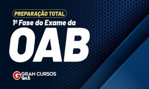 XXXII Exame de Ordem: Preparação Total – 1ª Fase OAB