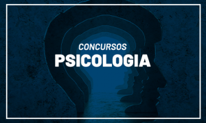 Concursos Psicologia 2021: veja as previsões!