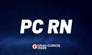Concurso PC RN: saiu resultado provisório da prova discursiva!