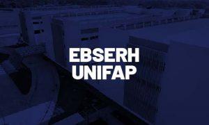 Concurso EBSERH UNIFAP: 1.260 vagas! Previsão de concurso em 2021!