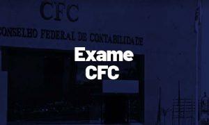 Exame CFC: aprenda como gabaritar a prova!