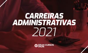 Concursos Administrativos 2021: ATUALIZADO! veja as previsões!