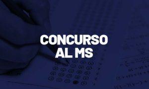 Concurso AL MS: último concurso não foi prorrogado!