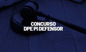 Concurso DPE PI Defensor: Comissão FORMADA! Confira!