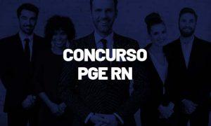 Concurso PGE RN: grupo de trabalho FORMADO! VEJA