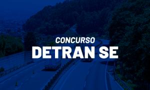 Concurso Detran SE: PPA prevê novo certame! CONFIRA!