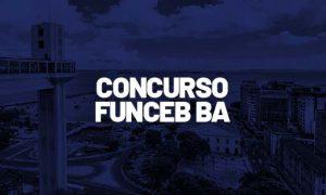 Concurso FUNCEB BA: 24 vagas! LOA traz previsão de novo concurso