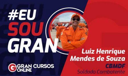 EuSouGran Luiz Henrique Mendes de Souza CBM DF