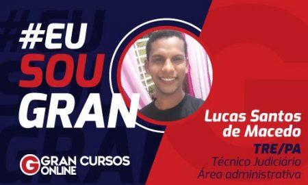 EuSouGran TRE PA Lucas Santos de Macedo_510x310