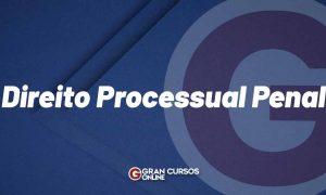 Direito Processual Penal: veja o que é e os principais temas!