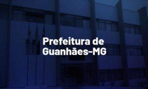 Concurso Guanhães MG: inscrições prorrogadas. Até R$ 14 mill. VEJA!