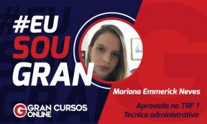 Mariana Emmerick foi aprovada nos concursos do TRF 1ª e TJ SP