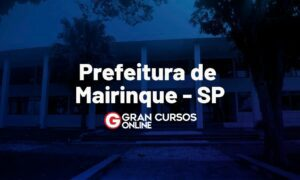 Concurso Prefeitura de Mairinque SP provas remarcadas. VEJA!