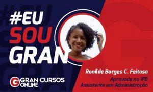 Inspire-se com a história da aprovada Ronilde Borges