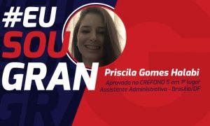 Conheça a história da Priscila Gomes, aprovada em 1º lugar no concurso CREFONO 5