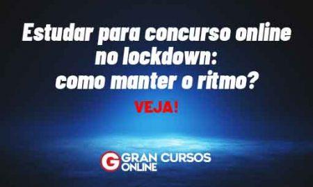 Estudar para concurso online no lockdown: como manter o ritmo? Veja!