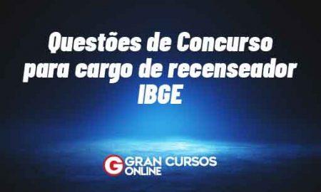 Questões de Concurso para cargo de recenseador IBGE