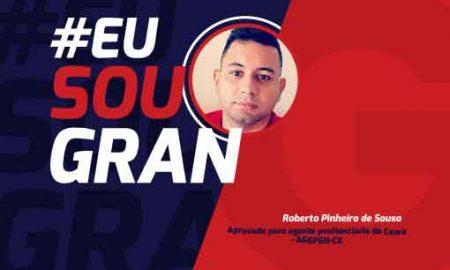 Roberto Pinheiro de Sousa #EusouGran