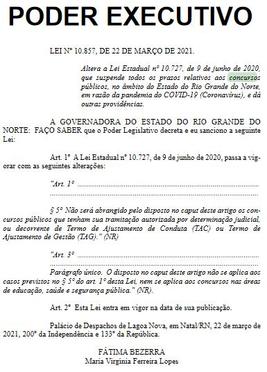 Concurso PC RN: governo edita decreto sobre suspensão dos concursos públicos.