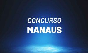 Edital Manausprev AM: Edital PUBLICADO para Procurador Autárquico!
