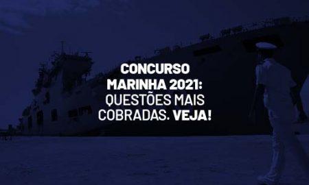 Concurso Marinha 2021: questões para Aprendiz de Marinheiro CPAEAM e Escola Naval!