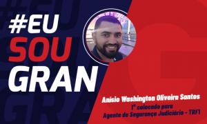 Aprovado em 1° lugar para o cargo de Agente de Segurança Judiciário no TRF1: Conheça Anísio Washington Oliveira Santos!