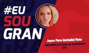 Aprovada no Exame CFC: Conheça a história de Joyce Mara!