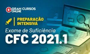Exame CFC 2021.1: Preparação INTENSIVA! Confira!