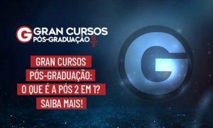 Gran Cursos Pós-Graduação: o que é pós 2 em 1? Veja!