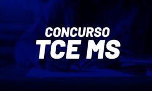 Concurso TCE MS: novos editais AUTORIZADOS; veja detalhes