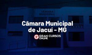Concurso Câmara de Jacuí MG: inscrições prorrogadas. VEJA!