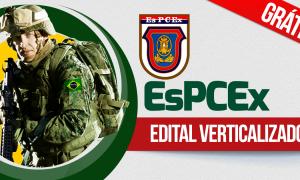 Concurso EsPCEx: baixe gratuitamente o edital verticalizado!